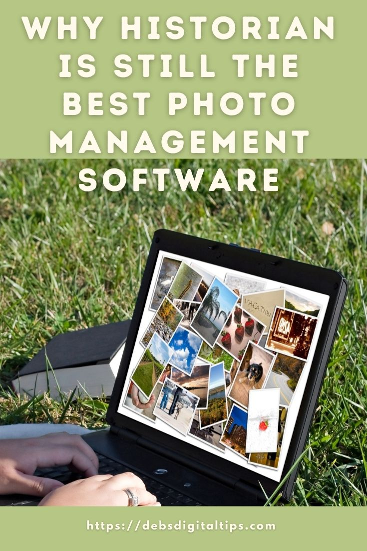 Why Historian Is Still the Best Photo Management Software