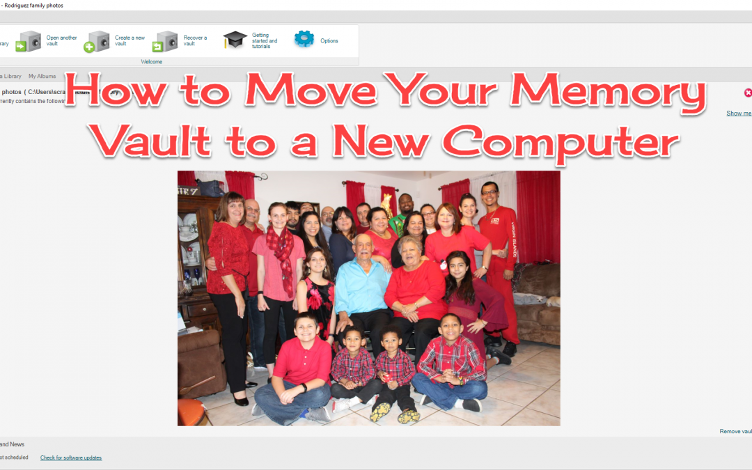 How To Move Your Memory Vault To A New Computer